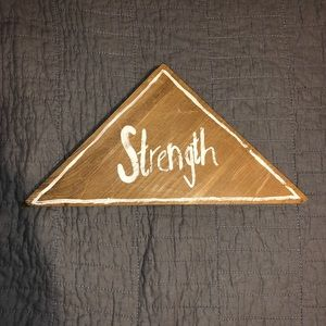 Other - Strength Wood Sign